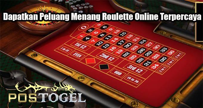 Dapatkan Peluang Menang Roulette Online Terpercaya