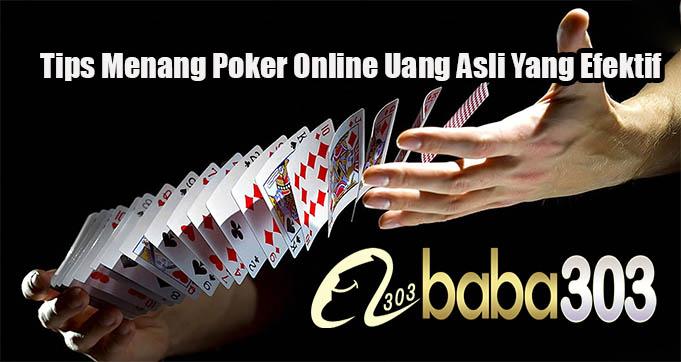 Tips Menang Poker Online Uang Asli Yang Efektif